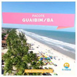 Excursão Guaibim- BA       07 a 14 Janeiro 2020